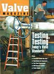 Testing, Testing: Today's Valve Standards